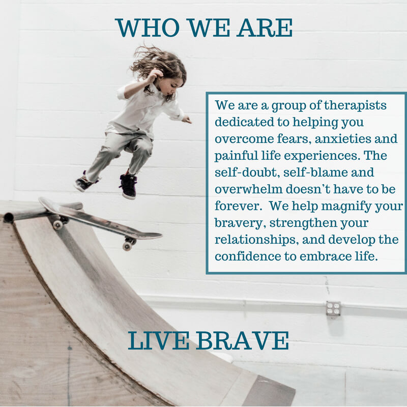We are a group of therapists dedicated to helping you overcome fears, anxieties and painful life experiences. The self-doubt, self-blame and overwhelm doesn't have to be forever. We help magnify your bravery, strengthen your relationships, and develop the confidence to embrace life.